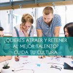 ¿Quieres atraer y retener al mejor talento?